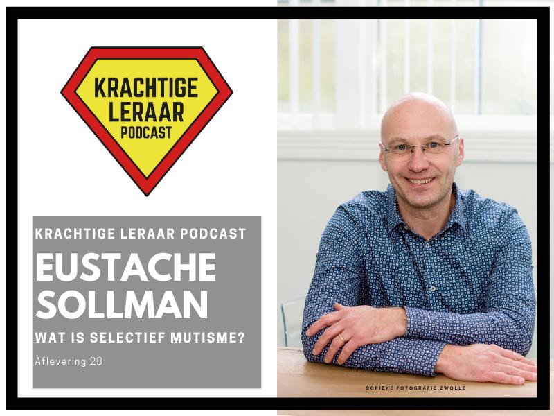 KLP #28 – Wat is Selectief Mutisme met Eustache Sollman